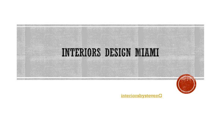 interiors design miami n.