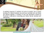a wedding ceremony is certainly not just