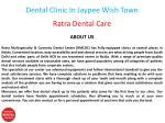 dental clinic in jaypee wish town 1