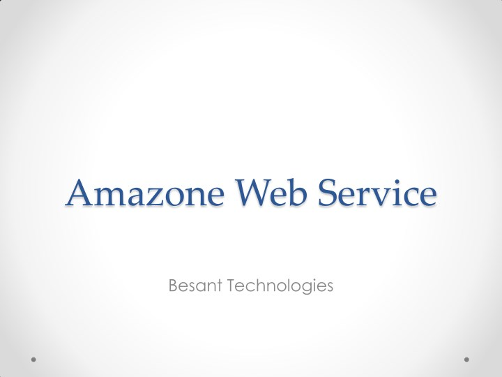 PPT - Amazon Web Services Training in Bangalore PowerPoint