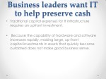 business leaders want it to help preserve cash