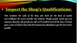 inspect the shop s qualifications