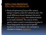 gantry crane manufacturer http www rosavagroup com 2