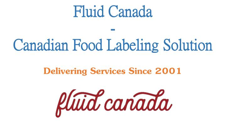 fluid canada canadian food labeling solution n.