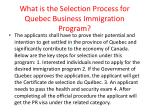 what is the selection process for quebec business immigration program