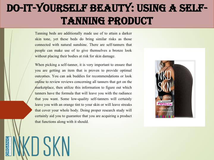 do it yourself beauty using a self tanning product n.