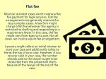 flat fee most car accident cases won t involve