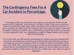 the contingency fees for a car accident