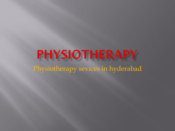physiotherapy n.