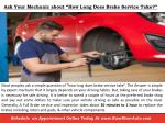 ask your mechanic about how long does brake service take
