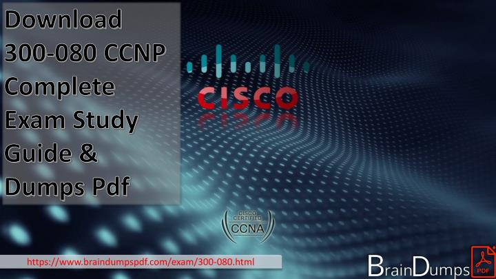 download 300 080 ccnp complete exam study guide n.