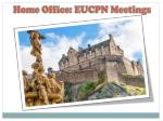 home office eucpn meetings