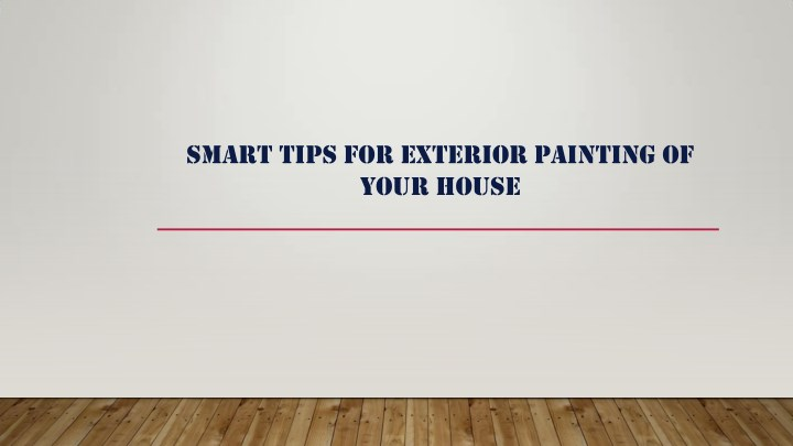 smart tips for exterior painting of your house n.