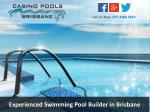 experienced swimming pool builder in brisbane