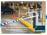 things to see in parking equipments for setting
