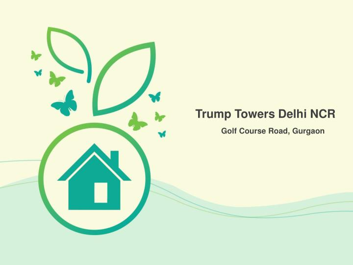 trump towers delhi ncr n.