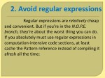 2 avoid regular expressions