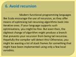 6 avoid recursion