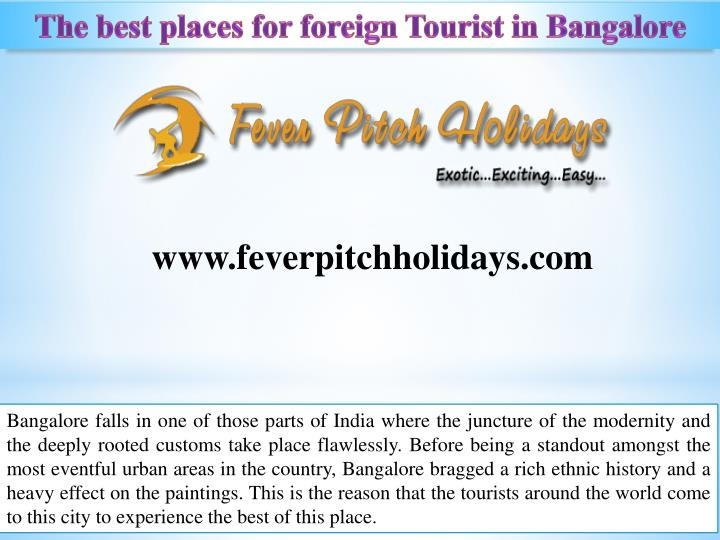 the best places for foreign tourist in bangalore n.
