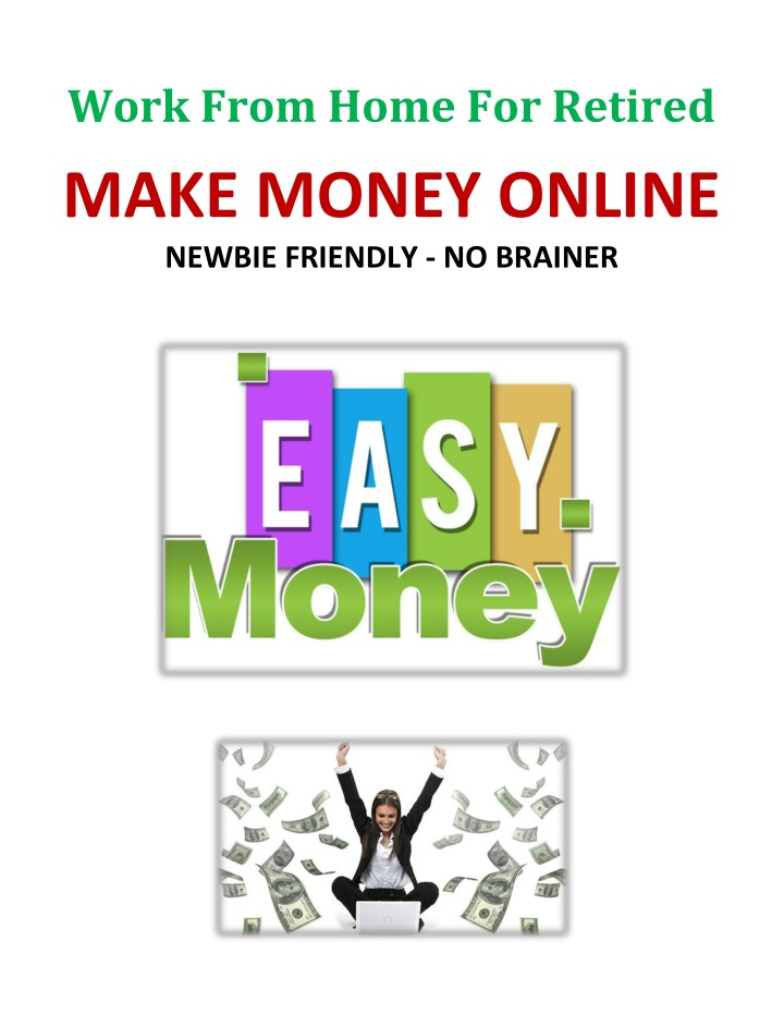 work from home for retired make money online n.