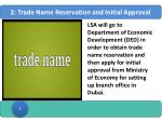 2 trade name reservation and initial approval