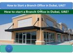 how to start a branch office in dubai uae