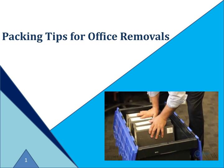 packing tips for office removals n.