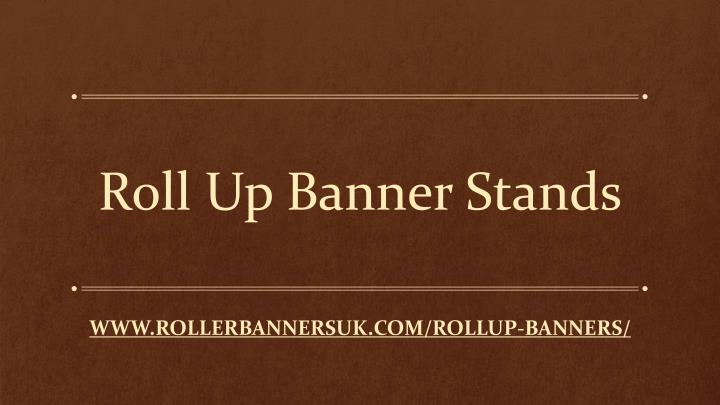 roll up banner stands n.