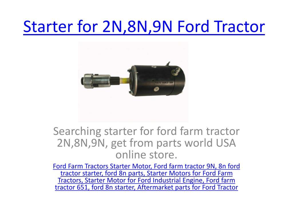 Starter for 2n 8n 9n ford tractor n