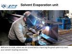 solvent evaporation unit