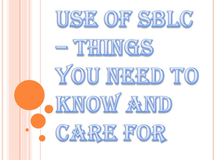 use of sblc things you need to know and care for n.