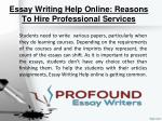 essay writing help online reasons to hire professional services