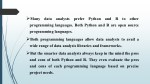 many data analysts prefer python and r to other