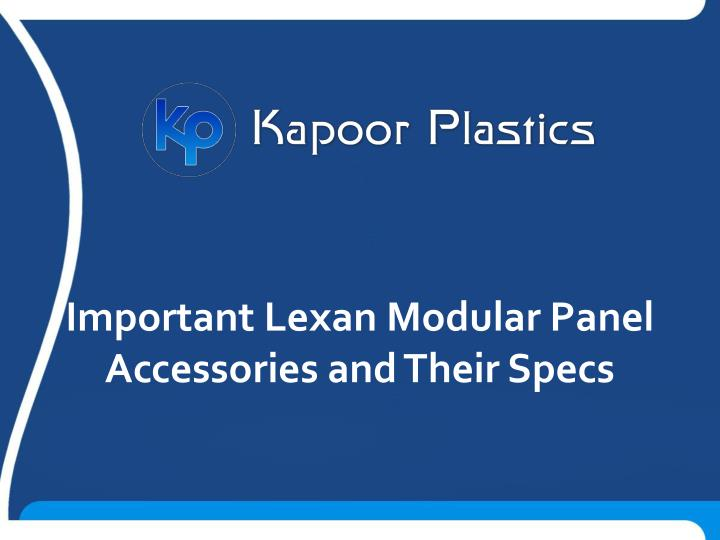 important lexan modular panel accessories n.