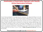 amelioration of examination approach with pesofts online examination software
