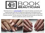 book beautician is a nail art studio with a team