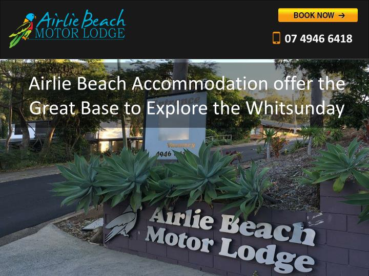 airlie beach accommodation offer the g reat base to explore the whitsunday n.