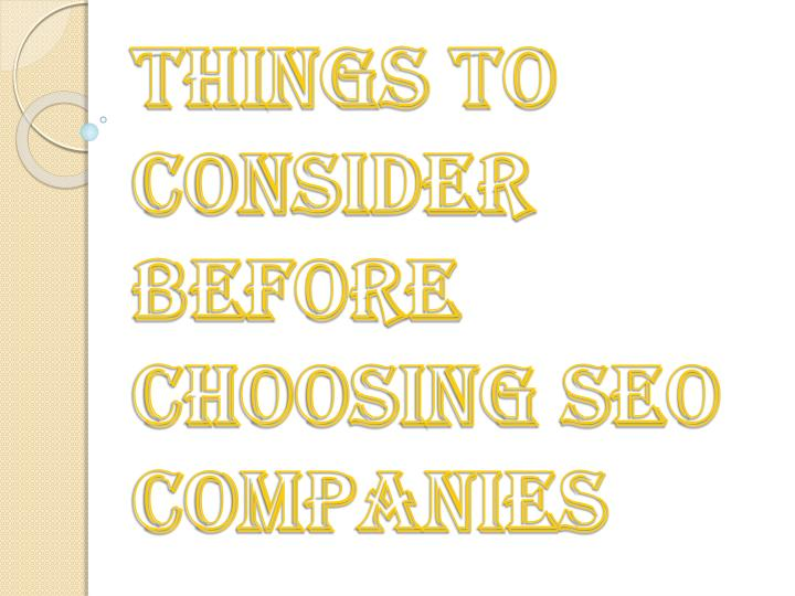 things to consider before choosing seo companies n.