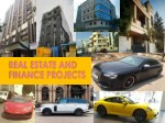real estate and finance projects