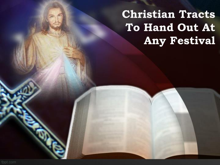 christian tracts to hand out at any festival n.