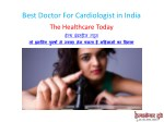 best doctor for cardiologist in india 2