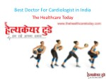 best doctor for cardiologist in india