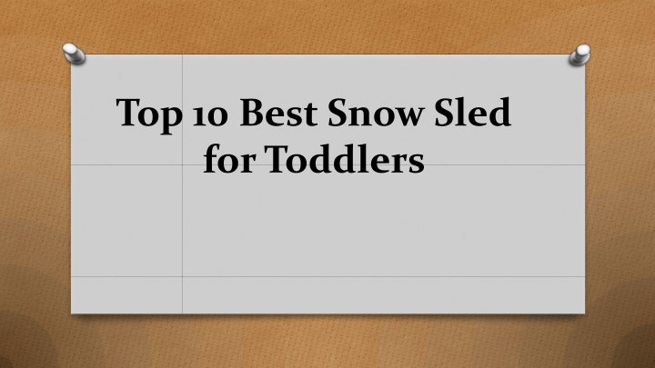 top 10 best snow sled for toddlers n.