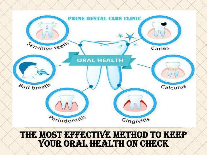 the most effective method to keep your oral health on check n.
