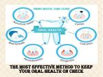 the most effective method to keep your oral health on check