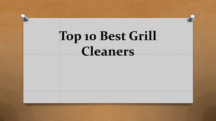 top 10 best grill cleaners n.