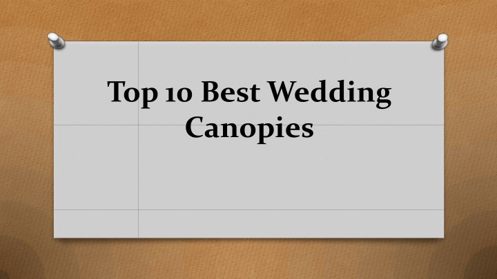 top 10 best wedding canopies n.