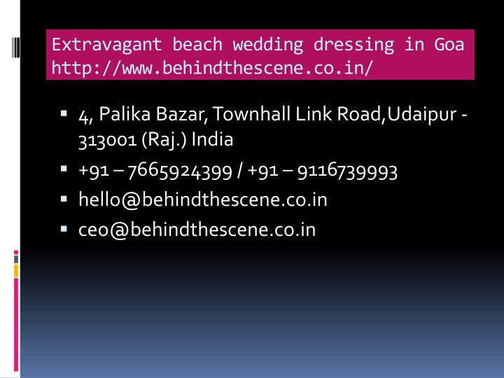 extravagant beach wedding dressing in goa http www behindthescene co in n.