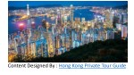 content designed by hong kong private tour guide