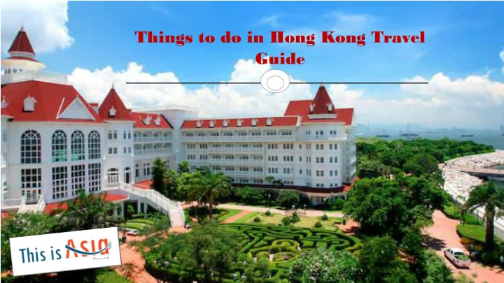 things to do in hong kong travel guide n.